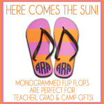 me&re design says hello summer! check out our super cute monogrammed flip flops at meandredesign.com! best gift ever for teachers, graduates and camp!