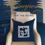 Kimberly Schlegel Whitman's Monograms for the Home!